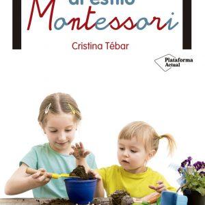 Libro Huerto En Casa Al Estilo Montessori Tebar Plataforma