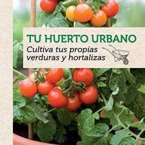 Libro Tu Huerto Urbano Editorial Grijalbo