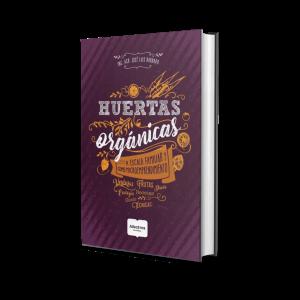 Libro Huertas Orgánicas Autor Barbado Jose Luis Editorial Albatros