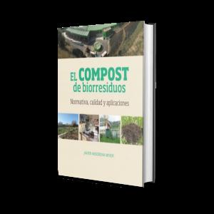 Libro El Compost De Biorresiduos. Normativa, Calidad Y Aplicaciones Javier Ansorena Miner Editorial Mundiprensa