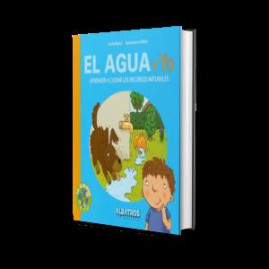 Libro El Agua Y Yo Cecilia Blanco y Milton Editorial Albatros