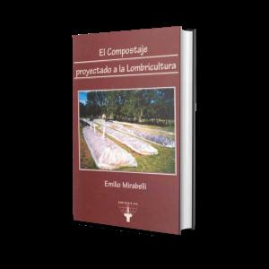 Libro El Compostaje Proyectado A La Lombricultura Emilio Mirabelli Hemisferio Sur