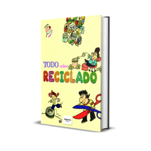 Libro Todo Sobre Reciclado Llano Adriana Estela Albatros
