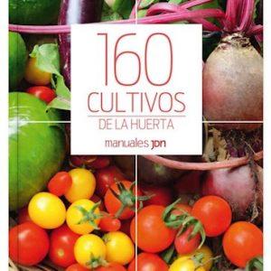 Libro 160 Cultivos De La Huerta Cane Lucia Editorial Catapulta