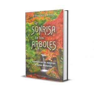 Libro La Sonrisa De Los Árboles Autor: García Alonso Elena Editorial: OBELISCO