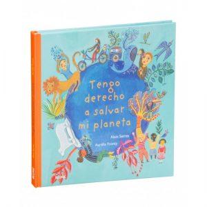 Libro Tengo Derecho A Salvar Mi Planeta Serres Alain Editorial Blume