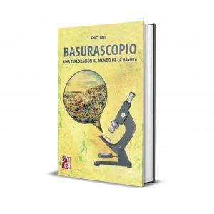 Libro Basurascopio. Una Exploración al Mundo de la Basura - Nancy Lago Maipue