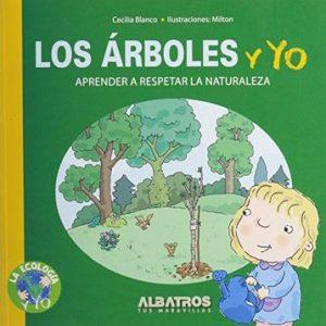 Libro Los Árboles y yo - Cecilia Blanco y Milton