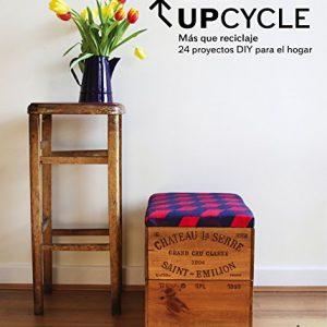 Libro Upcycle: Más que reciclaje. 24 proyectos DIY para el hogar