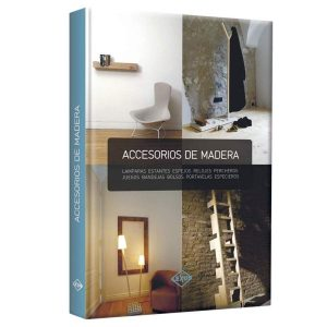 Libro Accesorios de Madera Lexus Editores
