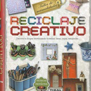 Libro Reciclaje Creativo (Taller de Manualidades) Editorial Tikal