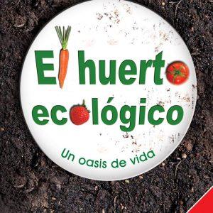 Libro El Huerto Ecológico: Un Oasis de Vida, Joan Solé