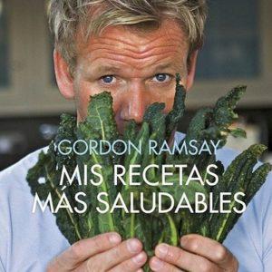 Libro Mis Recetas Mas Saludables Gordon Ramsay Editorial Grijalbo