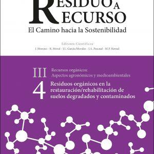 Libro Residuos orgánicos en la restauración/rehabilitación de suelos degradados III.4 Red Española De Compostaje