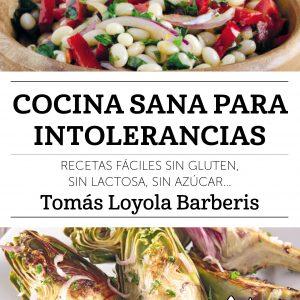 Libro Cocina Sana Para Intolerancias Loyola Barberis, Tomás Editorial Profit