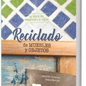 Libro Reciclado de muebles y objetos Matilde Asenzo, Nora Menzel Editorial Albatros