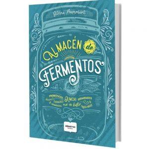 Libro Almacén De Fermentos - Silvina Premmurti Editorial Albatros