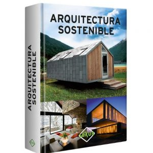 Libro Arquitectura Sostenible Lexus Editores
