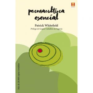 Libro Permacultura Esencial, Patrick Whitefield