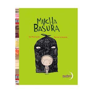 Libro Mucha Basura - Marcela Caratozzolo Editorial Nazhira