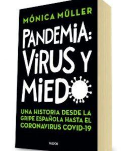 Libro Pandemia: Los secretos de una relación peligrosa Mónica Müller Editorial Planeta